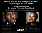 When Words and Images Matter: Challenges to our time, A Conversation with Christiane Taubira and Raoul Peck
