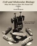 Cell and Molecular Biology 3e:  What We Know & How We Found Out. An online, interactive electronic textbook (iText)