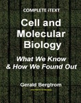 Cell and Molecular Biology: What We Know & How We Found Out (Complete iText)