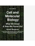 Basic Cell and Molecular Biology 4e: What We Know and How Found Out