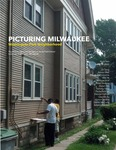 Picturing Milwaukee: Washington Park Neighborhood by Jared Schmitz and Arijit Sen