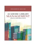 Academic Library Management Issues and Practices by Mohammed M. Aman