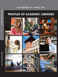 Profiles of Academic Libraries by Mohammed M. Aman