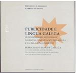 Publicidade e Lingua Galega: Os Consumidores Ante o Uso do Galego na Comunicación Publicitaria e Nas Relacións Comerciais